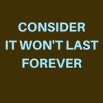 it won't last (1)
