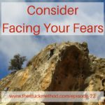 Consider Face Your Fears