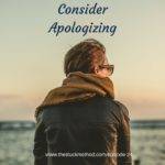 Consider Apologizing